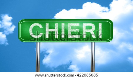 Chieri vintage green road sign with highlights