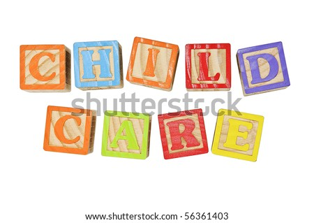 Childrens Alphabet Blocks spelling the words Child Care - stock photo