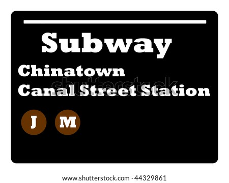 Chinatown Canal Street station subway sign isolated on white background, New York City, U.S.A.