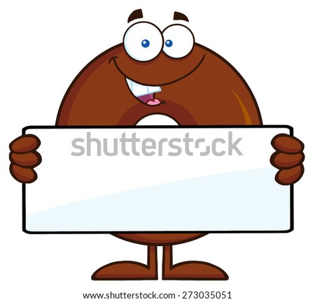 Chocolate Donut Cartoon Character Holding a Blank Sign. Raster Illustration Isolated On White - stock photo