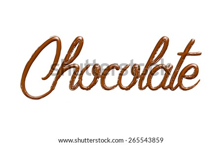 Chocolate, modern-style inscription, can be used as a label for something tasty and delicious, stylish illustration isolated on white background - stock photo