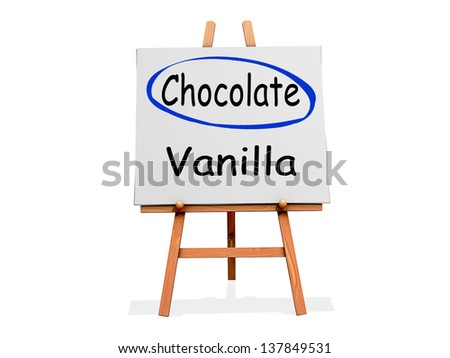 Chocolate Not Vanilla on a sign.