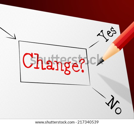 Choice Change Showing Rethinking Decision And Changed