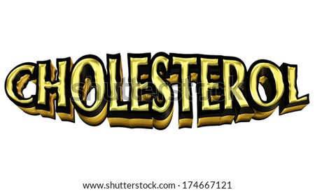 Cholesterol depicted by lumpy, yellow and black 3d text - stock photo