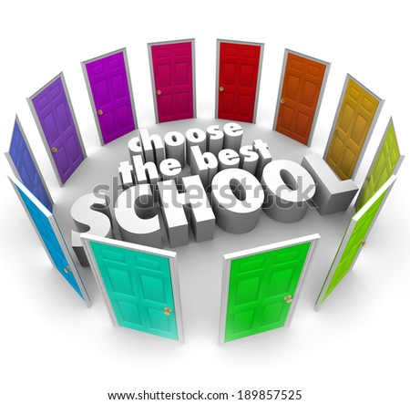 Choose the Best School Words Doors Top College University - stock photo