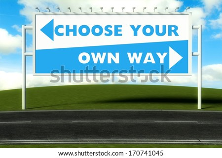 Choose your own way concept - stock photo