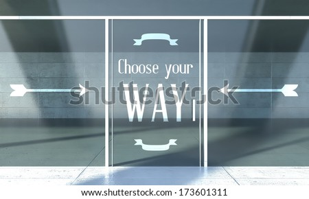 Choose your way sign on front door concept - stock photo
