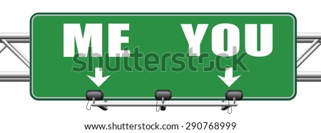 choosing between me and you, your or my opinion mariage crisis or differences leading to divorce and separation having different or separate interests and opinions road sign arrow - stock photo