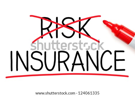 Choosing Insurance instead of Risk. Insurance underlined with red marker. - stock photo
