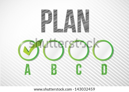 choosing plan a illustration design over a white paper background - stock photo