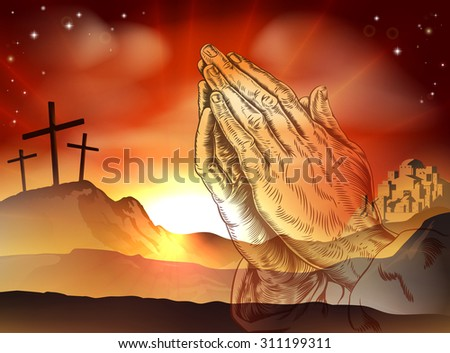 Christian Easter concept of crosses on Calvary hill and praying hands - stock photo