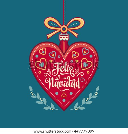 Christmas ball. Winter toy. Holiday decoration. Festive message in Spanish - Feliz Navidad. Best for greeting card, Congratulation, xmas party.   - stock photo