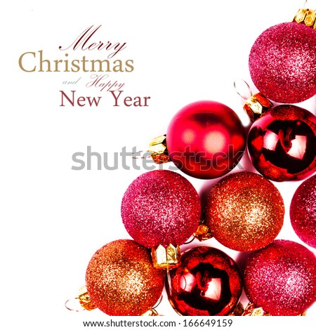 Christmas card with Christmas Ornaments isolated on white backhround. Festive glittering red balls close up with copy space for greeting text. - stock photo