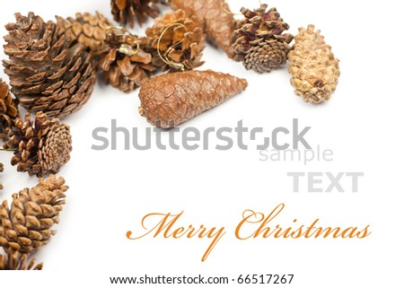 Christmas cones frame isolated on white background with copy space for text - stock photo