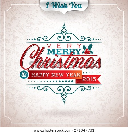Christmas illustration with typographic design on grunge background. JPG version. - stock photo