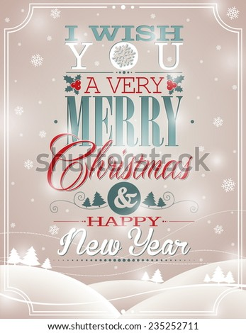 Christmas illustration with typographic design on snowflakes background. JPG version.. - stock photo
