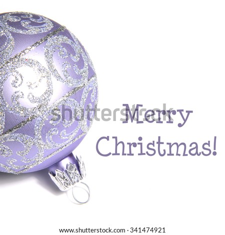 Christmas ornament isolated on white with text: Merry Christmas