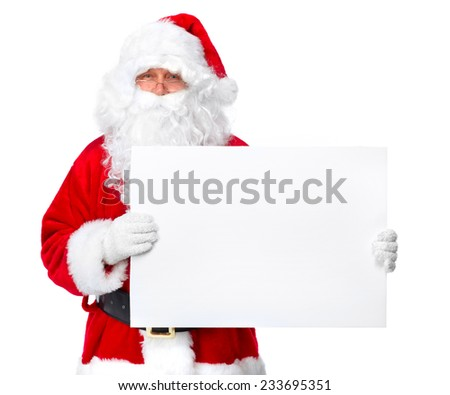 Christmas Santa Claus with banner isolated on white background