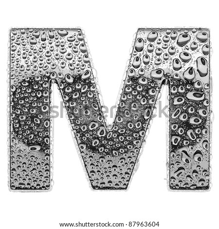 chrome alphabet symbol - letter M. Water splashes and drops on glossy metal. Isolated on white - stock photo