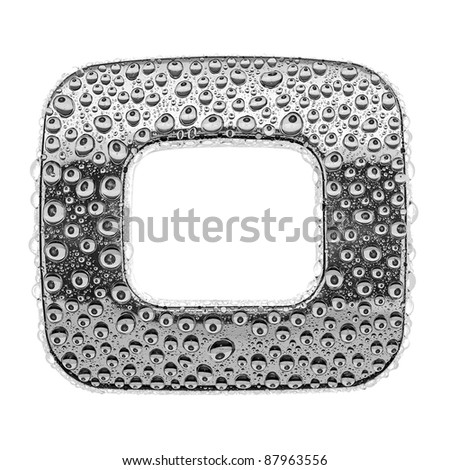 chrome alphabet symbol - letter O. Water splashes and drops on glossy metal. Isolated on white - stock photo