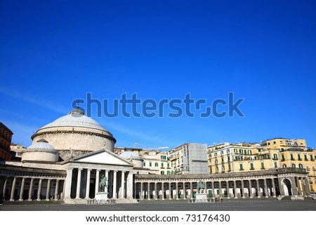 church of San Francesco di Paola of Piazza del Plebiscito,Naples