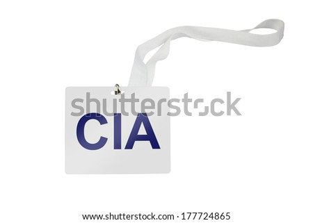 CIA labeled pass isolated on white background - stock photo