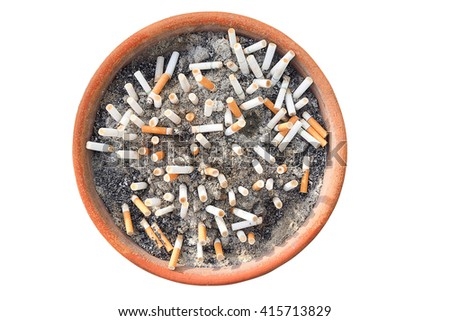 Cigarette butts in the ashtray isolated in white background. The concept of World No Tobacco Day in 31 May, stop smoking, do not smoke, quit smoking, protect your health and other. - stock photo