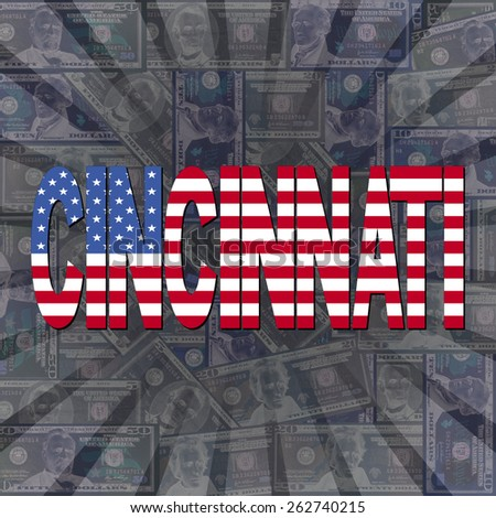 Cincinnati flag text on dollars sunburst illustration - stock photo