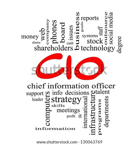 CIO Word Cloud Concept in red caps with great terms such as information, officer, data, reports and more. - stock photo
