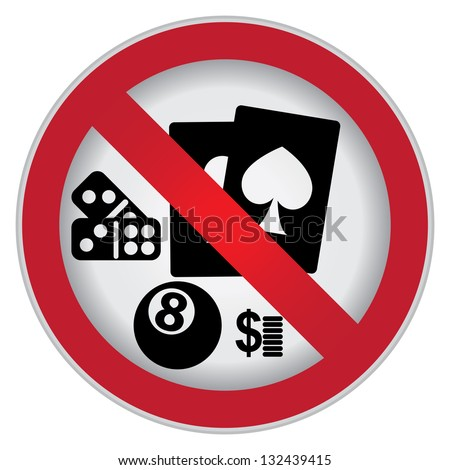 Circle Prohibited Sign For No Gambling Sign Isolate on White Background - stock photo