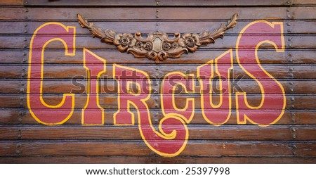 Circus Sign made of wood - stock photo
