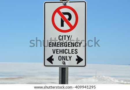 City emergency vehicles only sign