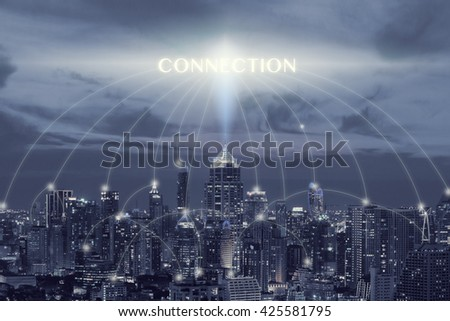 Cityscape and connection font connection concept,connection concept in blue tone - stock photo