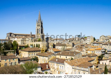 cityscape of Saint-Emilion, Typical town near Bordeaux in France, famous for the viticulture - stock photo