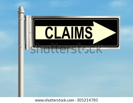 Claims. Road sign on the sky background. Raster illustration. - stock photo