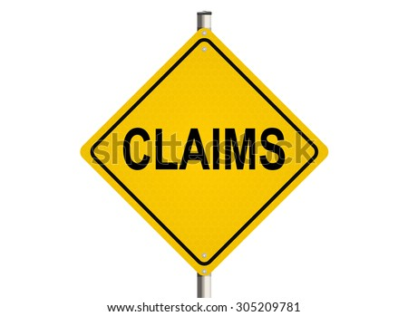 Claims. Road sign on the white background. Raster illustration. - stock photo