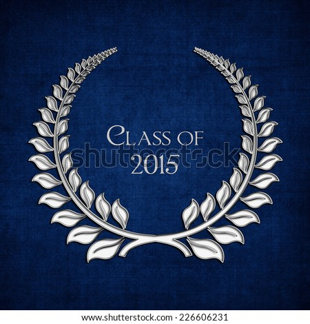 class of 2015 silver laurel on texture blue background - stock photo
