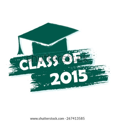 class of 2015 text with graduate cap with tassel - mortarboard, graduate education concept, drawn - stock photo