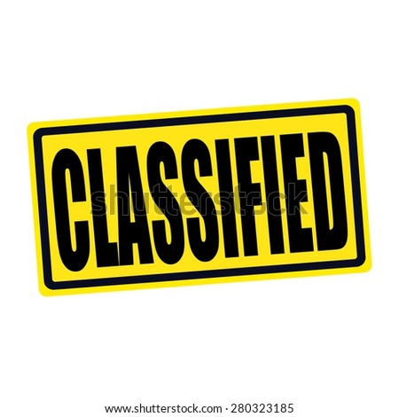 Classified black stamp text on yellow - stock photo