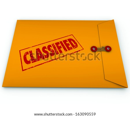 Classified information, plans, secrets or data in a yellow envelope sealed shut and stamped with the word to illustrate it is private or confidential and only for people with clearance to read - stock photo