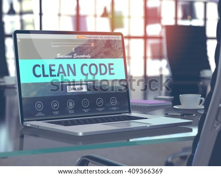 Clean Code Concept - Closeup on Laptop Screen in Modern Office Workplace. Toned Image with Selective Focus. 3D Render. - stock photo