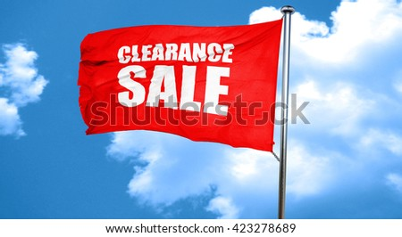 clearance sale, 3D rendering, a red waving flag - stock photo