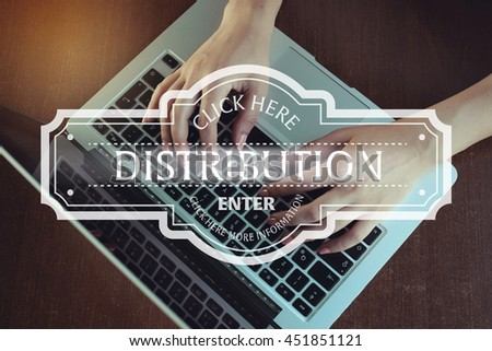 Click Here: Distribution - Enter Click Here More Information
