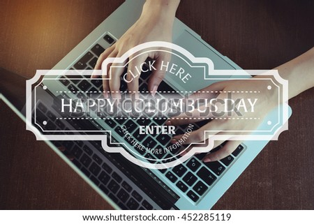 Click Here: Happy Columbus Day - Enter Click Here More Information - stock photo