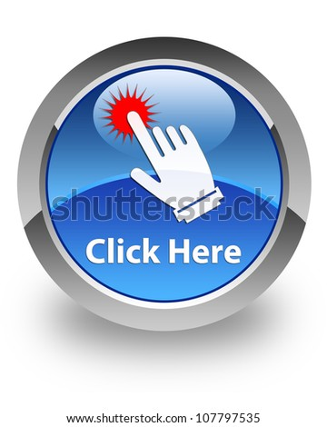 Click here icon on glossy blue round button - stock photo