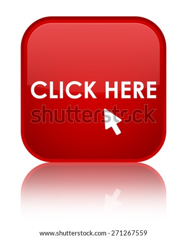 Click here red square button - stock photo