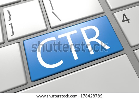Click Through Rate - keyboard 3d render illustration with word on blue key
