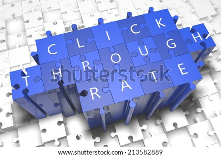 Click Through Rate - puzzle 3d render illustration with block letters on blue jigsaw pieces  - stock photo