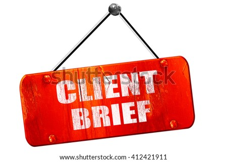 client brief, 3D rendering, vintage old red sign - stock photo
