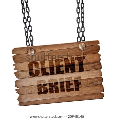 client brief, 3D rendering, wooden board on a grunge chain - stock photo